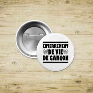 Badges épingle - Enterrement de Vie de Garçon