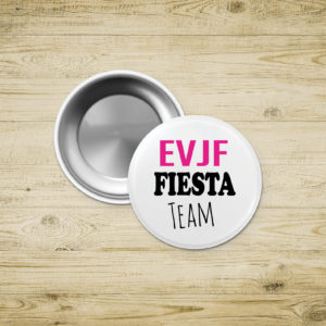Badges magnet – EVJF - FIESTA TEAM
