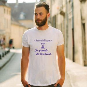 T-shirt en coton bio col rond Homme - Je ne vieillis pas je prends de la valeur
