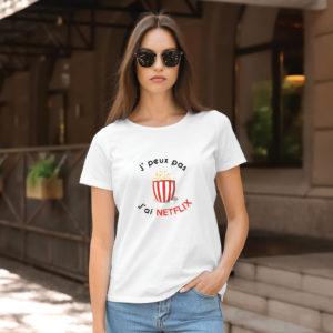 T-shirt en coton bio col rond Femme - J'peux pas j'ai Netflix