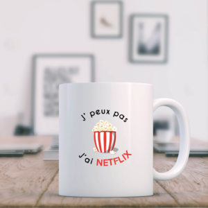 Mug - J'peux pas j'ai Netflix