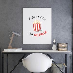 Poster - J'peux pas j'ai Netflix