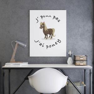Poster - J'peux pas j'ai poney
